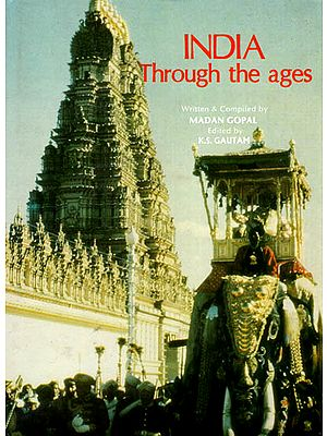 India Through the Ages (An Old and Rare Book)
