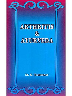 Arthritis and Ayurveda