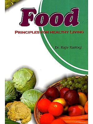 Food: Principles for Healthy Living