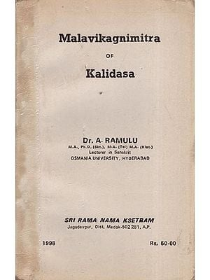 Malavikagnimitra of Kalidasa (An Old and Rare Book)