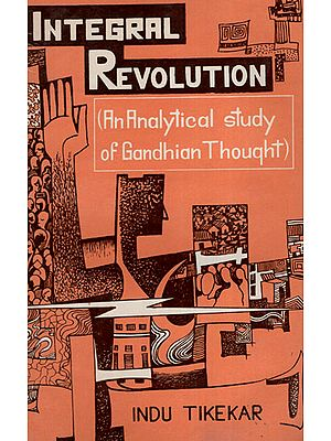 Integral Revolution:An Analytical Study of Gandhian Thought (An Old and Rare Book)
