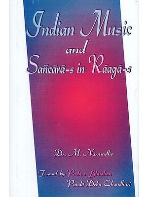 Indian Music and Sancara-s in Raaga-s