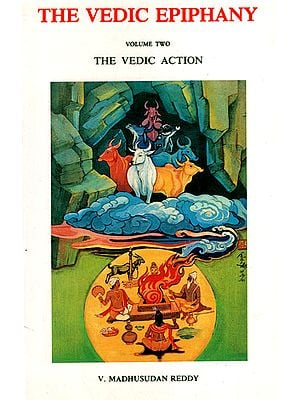 The Vedic Epiphany: The Vedic Act (Volume 2)
