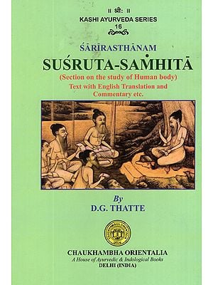 Susruta-Samhita (Section on the Study of Human Body)