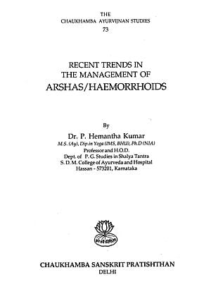 Recent Trends in The Managements of Arshas/Haemorrhoids