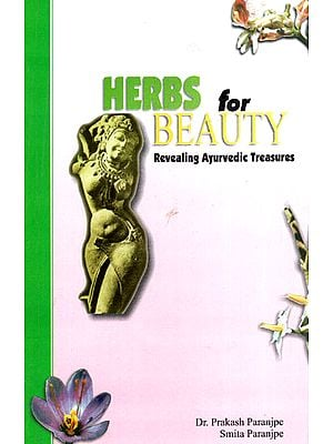 Herbs for Beauty: Revealing Ayurvedic Treasures