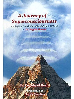 A Journey of Superconsciousness