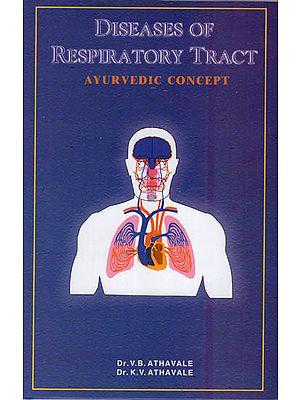 Diseases of Respiratory Tract (Ayurvedic Concept)