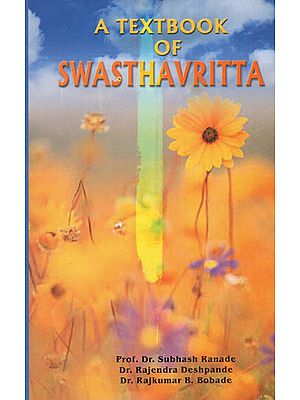 A Textbook of Swasthavritta
