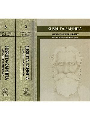 Susruta Samhita: Ancient Indian Surgery
