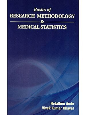 Basics of Research Methodology and Medical Statistics