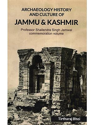 Archaeology History and Culture of Jammu and Kashmir