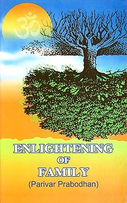 Enlightening of Family (Parivar Probadhan)