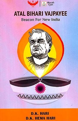Atal Bihari Vajpayee (Beacon for New India)