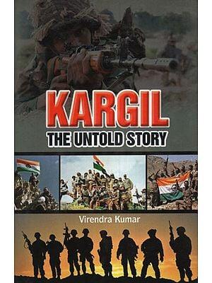 Kargil The Untold Story
