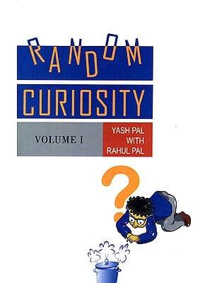 Random Curiosity (Volume-1)