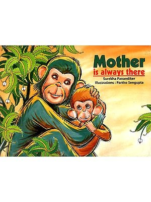 Mother is Always There