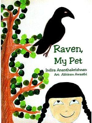 Raven, My Pet (A Story)