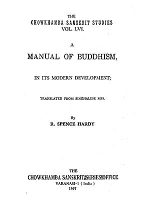 A Manual of Buddhism in Its Modern Development - An Old and Rare Book (Volume-56)