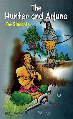 The Hunter and Arjuna (For Students)