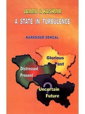 Jammu and Kashmir- A State in Turbulence