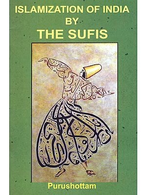Islamization of India by the Sufis