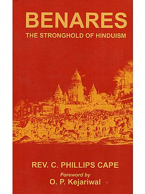 Benares: The Stronghold of Hinduism