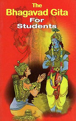 The Bhagavad Gita for Students