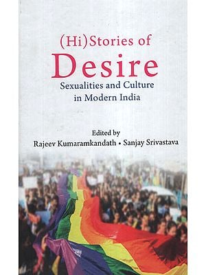 Hi Stories of Desire (Sexualities and Culture in Modern India)