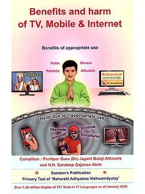 Benefits and Harm of TV, Mobile and Internet