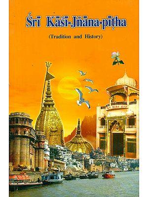 Sri Kasi Jnana Pitha (Tradition and History)