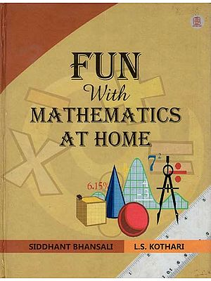 Fun with Mathematics At Home