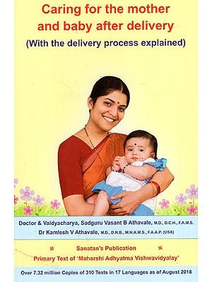 Caring for the Mother and Baby After Delivery (With the Delivery Process Explained)