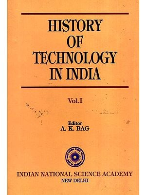 History of Technology in India (Volume-1)