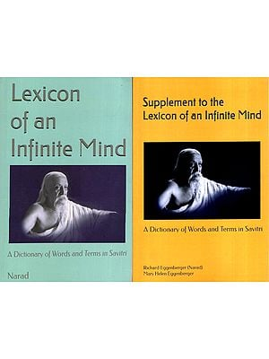 Lexicon of an Infinite Mind: A Dictionary of Words and Terms in Savitri (Set of 2 Books)