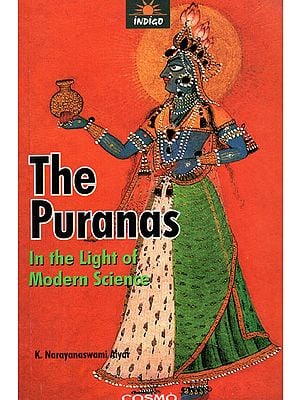 The Puranas (In the Light of Modern Science)
