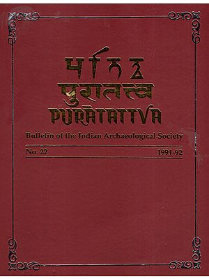 Puratattva: Bulletin of the Indian Archaeological Society (No. 22, 1991-92)