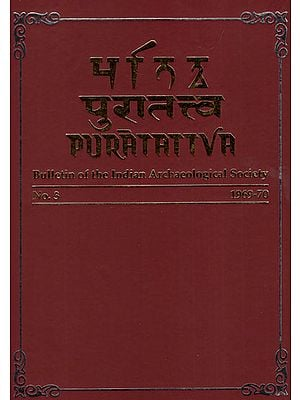 Puratattva: Bulletin of the Indian Archaeological Society (No. 3, 1969-70)