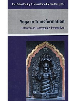 Yoga in Transformation (Historical and Contemporary Perspectives)