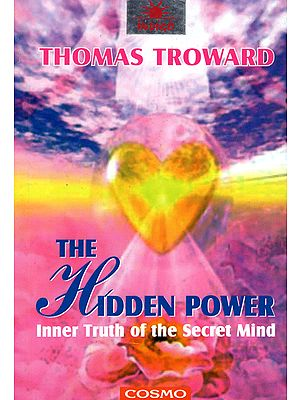 The Hidden Power (Inner Truth of the Secret Mind)