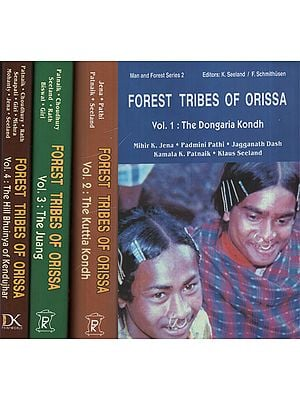Forest Tribes of Orissa (Set of 4 Volumes)