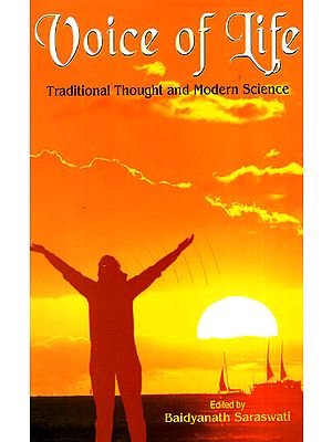 Voice of Life (Traditional Thought and Modern Science)