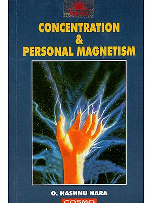 Concentration and Personal Magnetism