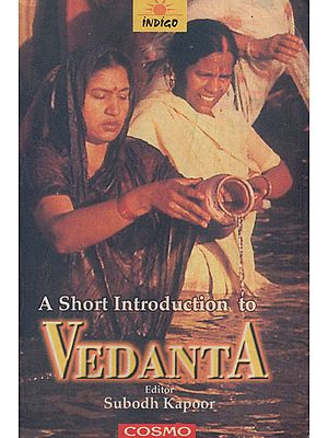 A Short Introduction to Vedanta