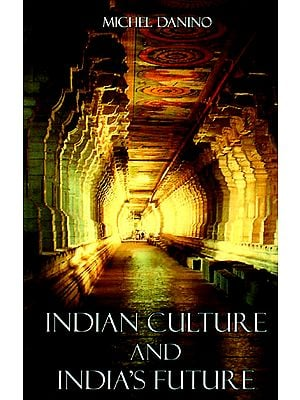 Indian Culture and Indian's Future