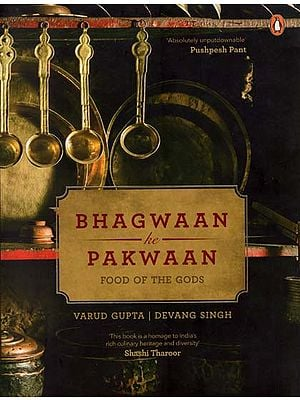 Bhagwaan ke Pakwaan (Food of the Gods)