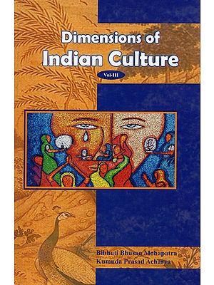 Dimensions of Indian Culture (Vol-III)