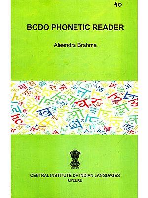 Bodo Phonetic Reader
