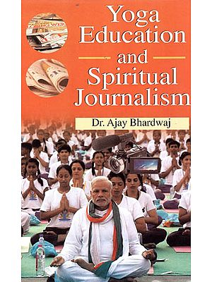 Yoga Education and Spiritual Journalism