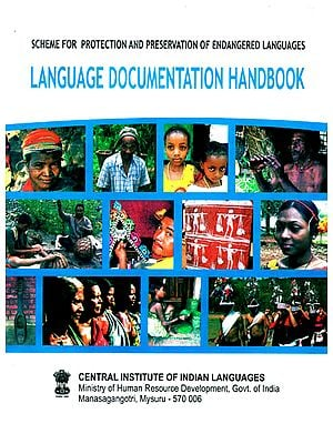 Language Documentation Handbook (Scheme for Protection and Preservation of Endangered Languages)